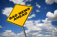 Bad News Ahead