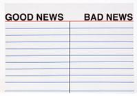 Good and or Bad News
