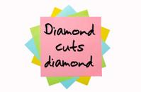 Proverb Diamond cuts diamonds