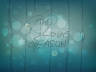 Text The Love Season written on a glass with raindrops.