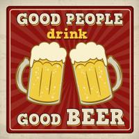 Good people drink good beer poster
