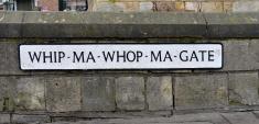 Whip-ma-whop-ma-gate. An unusual street name