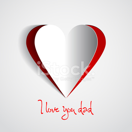 I Love You Dad With Paper Heart Stock Vector Freeimagescom