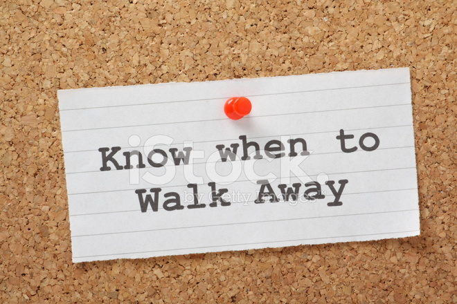 know when to walk away essay How to know when to walk away from a friendship by karen kleinschmidt  ending a friendship can be a tough decision related articles 1 deal with growing apart from .
