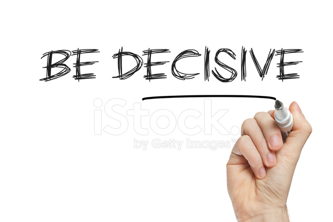 decisive thinker Visualize – visualize yourself as a confident and decisive person who is able to make quick and firm decisions go ahead, close your eyes, see yourself in decisive action  tony robbins is the master of this kind of thinking, i just linked to your post as we just wrote a very similar one – though having to do with real estate investing.