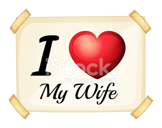 Yet i still love my wife