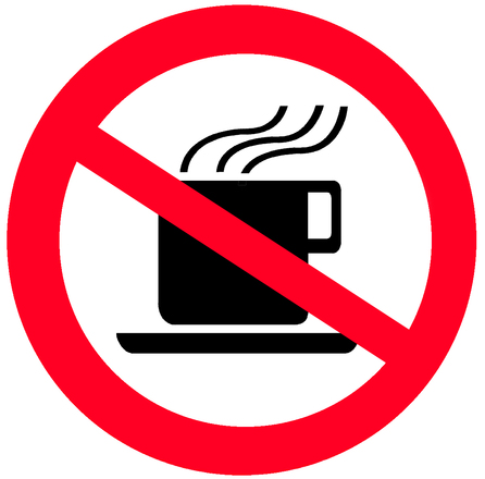 Sign NO HOT DRINKS
