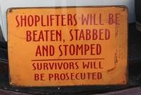 Shoplifters, beware