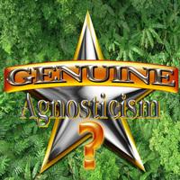 Genuine Agnosticism