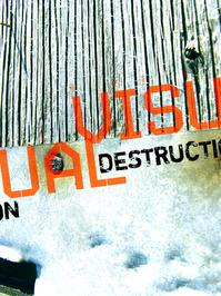 visual destruction 2