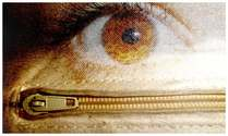 Zip your eyes
